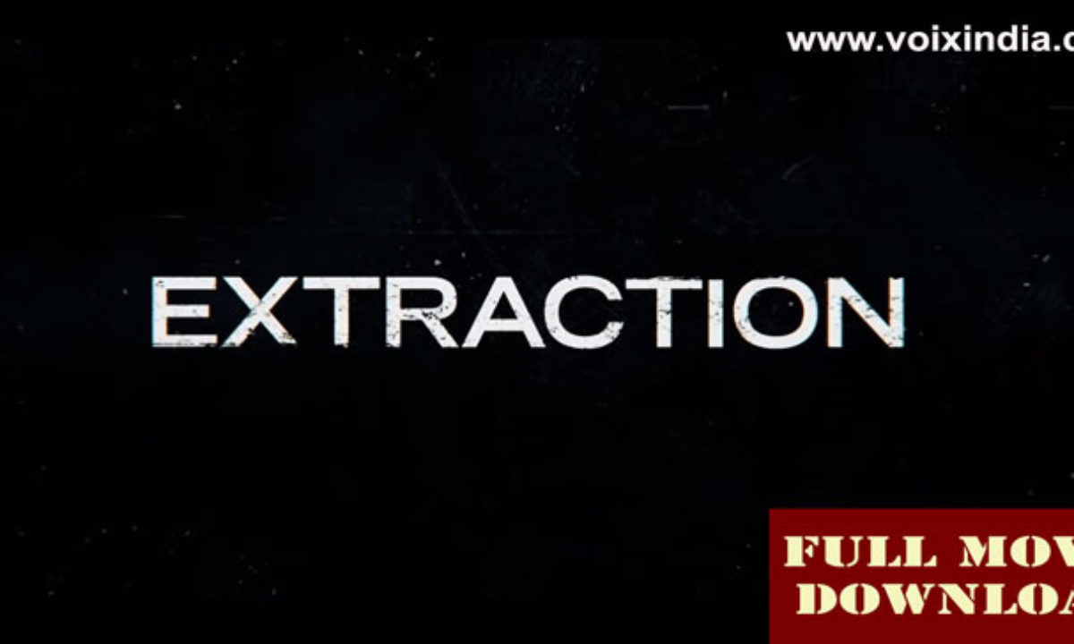 720p Extraction Full Movie Download Free Watch Online In Hindi By Movie4me