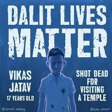 dalit lives matter for violence against dalit community