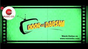 watch online door ke darshan free download voixinxdia