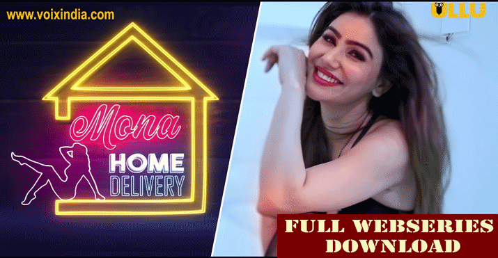 mona-home-delivery-web-series-voixindia