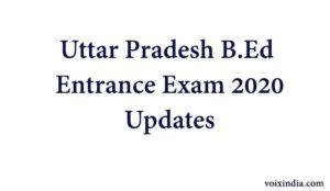 up b.ed entrance exam 2020 updates